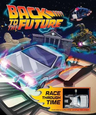 Back to the Future: Race Through Time (Hardback)