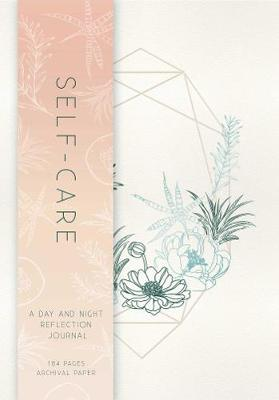 Self-Care: A Day and Night Reflection Journal (Paperback)