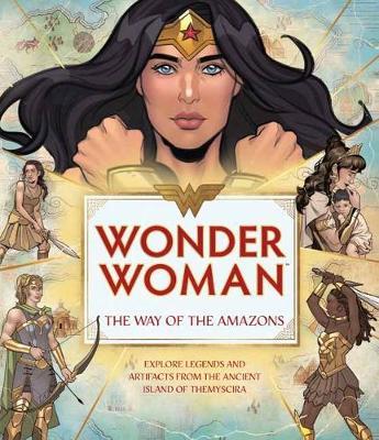 Wonder Woman: The Way of the Amazons (Hardback)