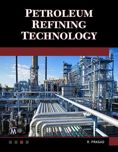 Petroleum Refining Technology (Hardback)
