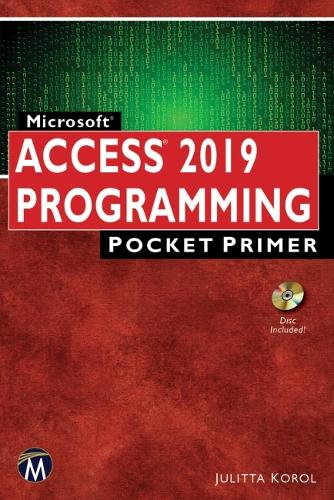 Access 2019 PROGRAMMING: Pocket Primer - Computer Science, Pocket Primer (Paperback)