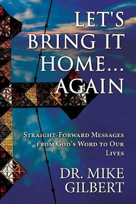 Let's Bring It Home...Again (Paperback)
