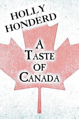 A Taste of Canada (Paperback)