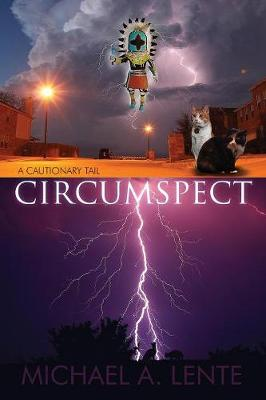 Circumspect: A Cautionary Tail (Paperback)