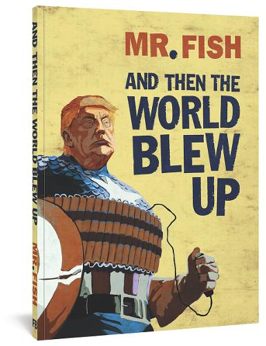 And Then The World Blew Up (Paperback)