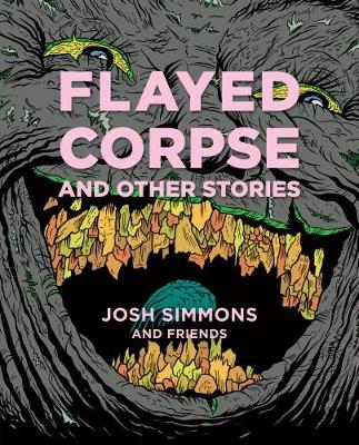 Flayed Corpse And Other Stories (Hardback)