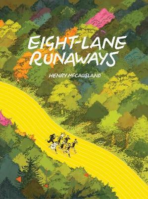 Eight-lane Runaways (Hardback)