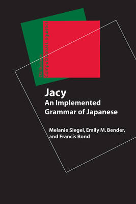 Jacy - An Implemented Grammar of Japanese (Paperback)