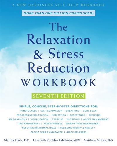 The Relaxation and Stress Reduction Workbook (Paperback)