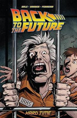Back To The Future Hard Time (Paperback)