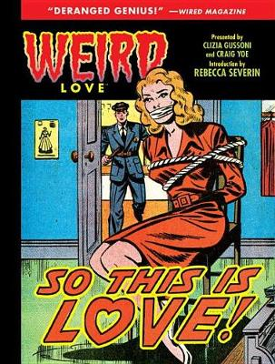 Weird Love So This Is Love? (Hardback)