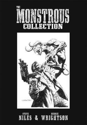 The Monstrous Collection Of Steve Niles And Bernie Wrightson (Paperback)