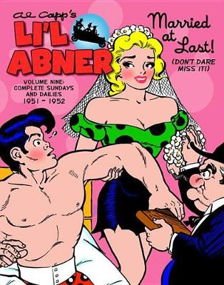 Li'l Abner The Complete Dailies And Color Sundays, Vol. 9 1951-1952 (Hardback)