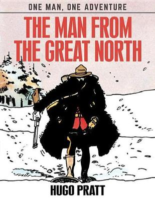 The Man From The Great North (Hardback)