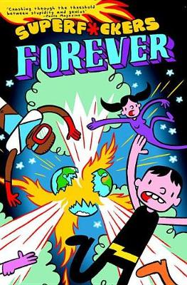 Superf*ckers Forever (Superf*ckers 2) (Paperback)