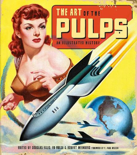 The Art Of The Pulps An Illustrated History (Hardback)