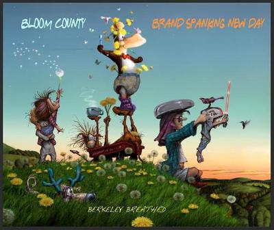 Bloom County Brand Spanking New Day (Paperback)