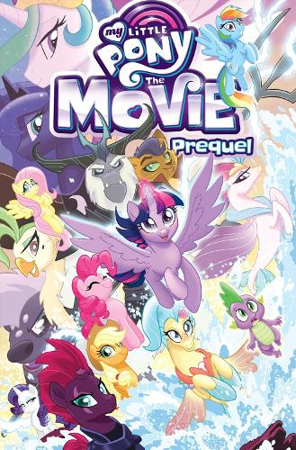 My Little Pony The Movie Prequel (Paperback)