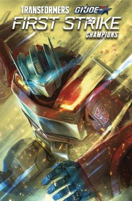 Transformers/G.I. Joe First Strike - Champions (Paperback)