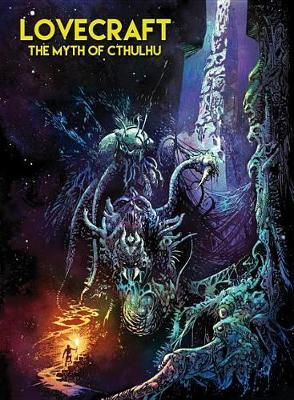 Lovecraft The Myth Of Cthulhu (Hardback)