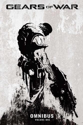 Gears Of War Omnibus, Vol. 1 (Paperback)