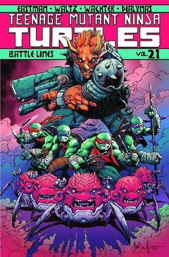 Teenage Mutant Ninja Turtles Volume 21: Battle Lines (Paperback)