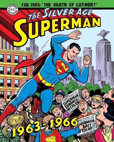 Superman The Silver Age Sundays, Vol. 2 1963-1966 (Hardback)