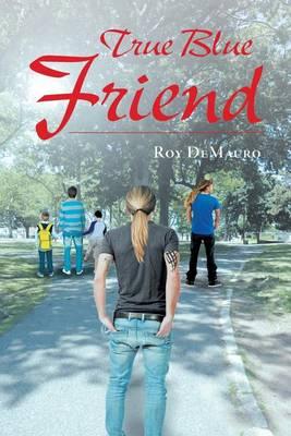 True Blue Friend (Paperback)