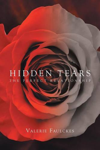 Hidden Tears: The Perfect Relationship (Paperback)
