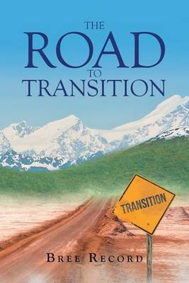 The Road to Transition (Paperback)