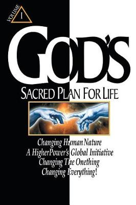 God's Sacred Plan for Life: Volume 1 (Paperback)