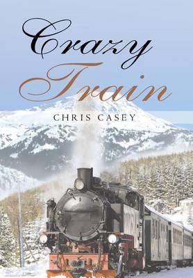 Crazy Train (Hardback)