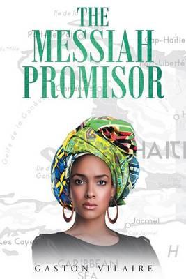 The Messiah Promisor (Paperback)