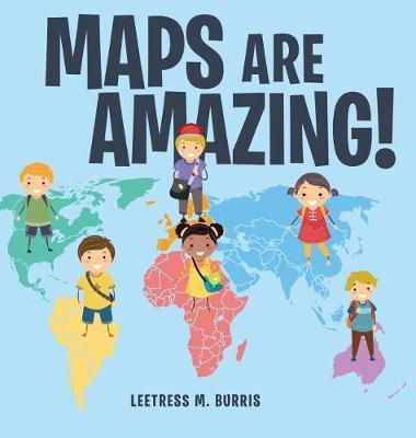 Maps Are Amazing (Hardback)