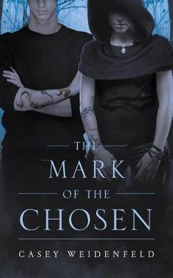 The Mark of the Chosen (Paperback)