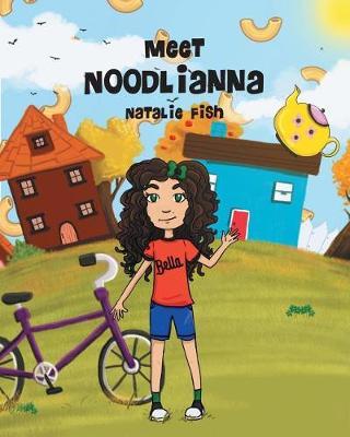 Meet Noodlianna (Paperback)