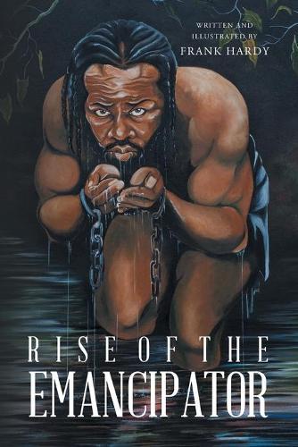 Rise of the Emancipator (Paperback)