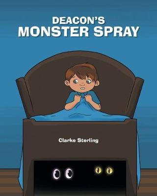 Deacon's Monster Spray (Paperback)