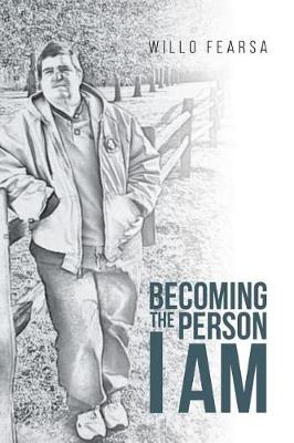 Becoming the Person I Am (Paperback)