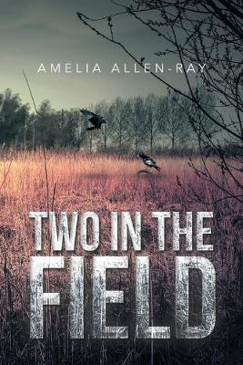 Two in the Field (Paperback)
