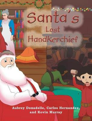 Santa's Lost Handkerchief (Hardback)