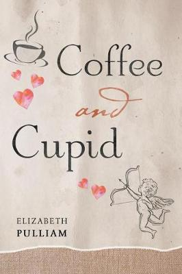 Coffee and Cupid (Paperback)