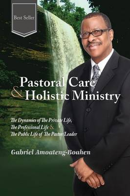 Pastoral Care and Holistic Ministry (Paperback)