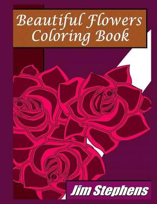 Beautiful Flowers Coloring Book (Paperback)