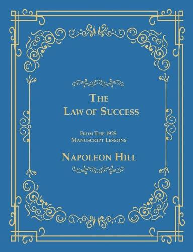 The Law of Success from the 1925 Manuscript Lessons (Paperback)