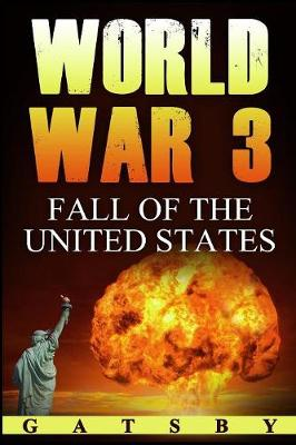 World War 3: Fall of the United States (Paperback)