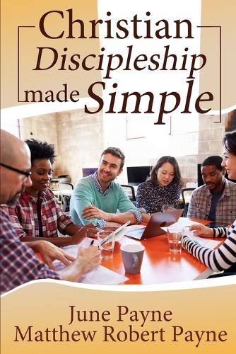 Christian Discipleship Made Simple (Paperback)