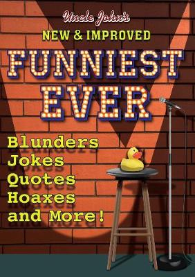 Uncle John's New & Improved Funniest Ever (Paperback)