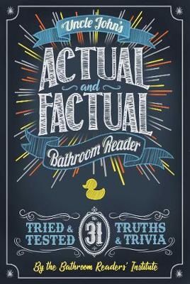 Uncle John's Actual and Factual Bathroom Reader - Uncle John's Bathroom Reader Annual 31 (Paperback)