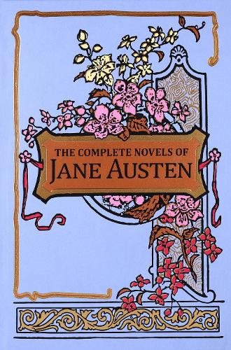 The Complete Novels of Jane Austen - Leather-bound Classics (Hardback)